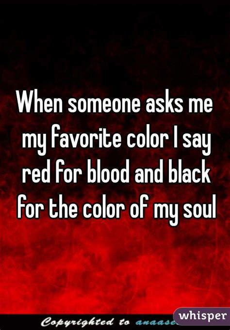 what does my favorite color tell about me when someone asks me my favorite color i say red for blood