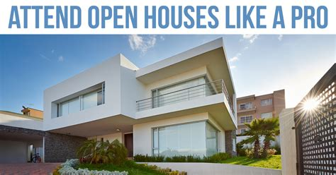 attend open houses like a pro trending home news