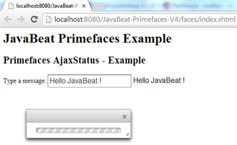primefaces ajax update layout unit primefaces ajaxstatus exle