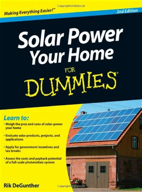 solar electricity handbook 2018 edition a simple practical guide to solar energy designing and installing solar photovoltaic systems books solar energy the details you want to