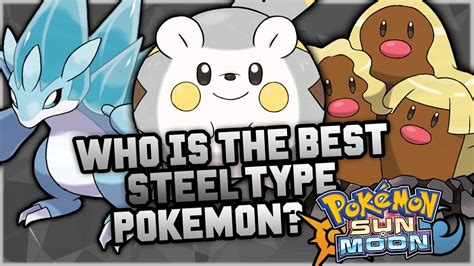best steel type who is the best new steel type in sun and moon