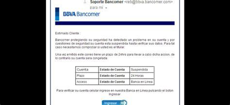 bbva bancomer estado de cuenta advierte la condusef sobre correo electr 243 nico falso de