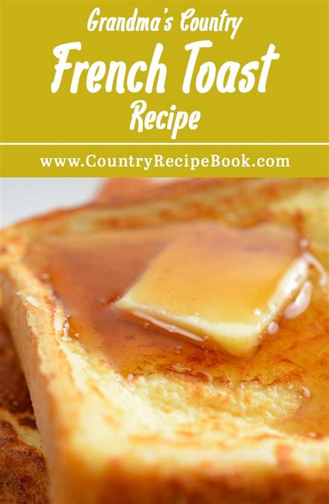 country toast recipe toast toast and country on