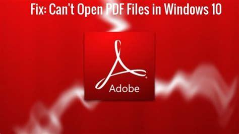 aptoide wont open fix pdf files won t open in windows 10