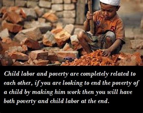 Essay On Child Labour Should Be Banned by Child Labor Essay Child Slavey Pictures And Quotes Child Labour Ban Seems To Custom Personal