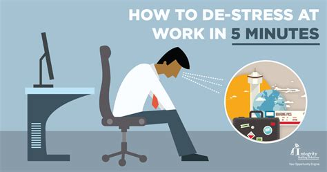 how to de stress you cat integrity staffing solutions how to de stress at work in 5 minutes