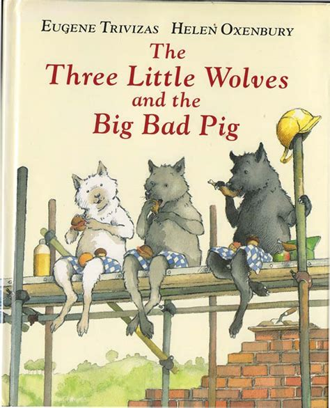 the three pigs and the big bad words gre sat vocabulary review books three wolves and the big bad pig eugene trivizas