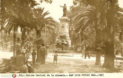 imagenes antiguas san luis potosi parque central de la alameda san luis potos 237 san luis
