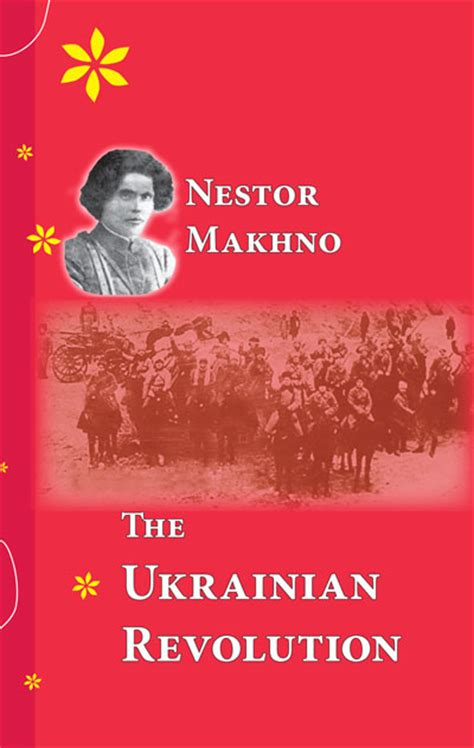the ukrainian an intimate history of revolution books makhno volume 3
