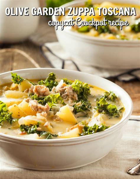olive garden zuppa toscana copycat recipe olive garden zuppa toscana recipe for the crockpot