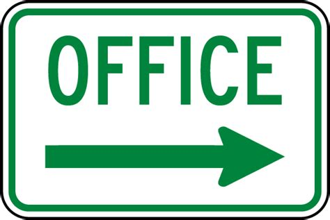 Office Right Arrow Sign W5421 By Safetysign Com Desk Signs For Office