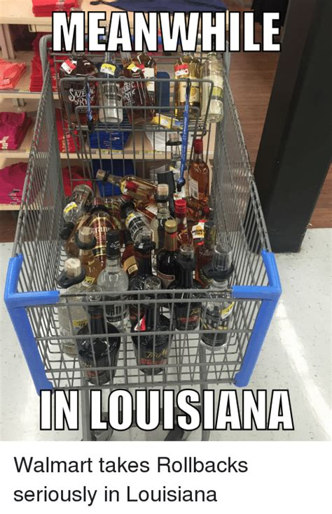 Louisiana Meme - meanwhile 600 1703 19 in louisiana walmart takes rollbacks