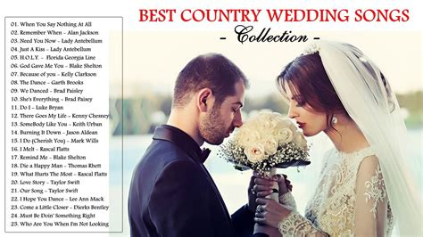 Wedding Song Playlist 2017 by Best Country Songs For Wedding 2017 Best Country