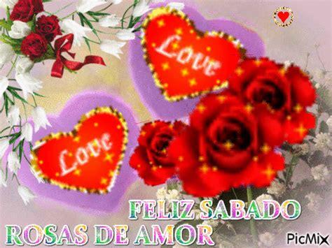 imagenes navidenas de feliz sabado rosas corazones feliz sabado picmix