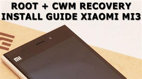 tutorial root xiaomi mi3 root cwm recovery xiaomi mi3 how to root tutorial