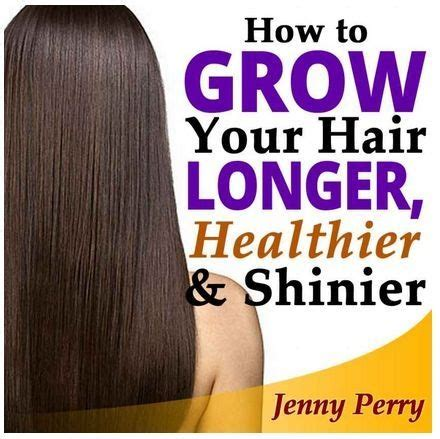 how to make your hair grow longer 17 best images about how to make your hair grow faster on