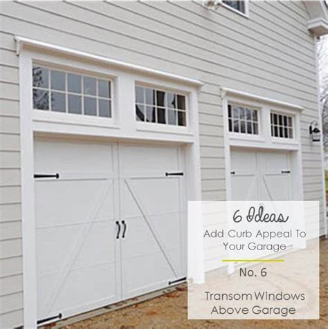 Add Windows To Garage Door 6 Ideas To Add Curb Appeal To Garages Blair Interior Design Small Home Style