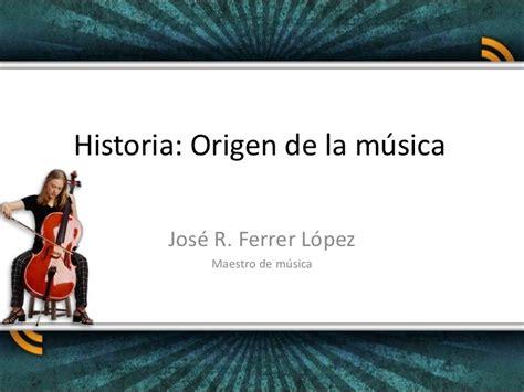 historia de la musica 8420663085 historia musica origen