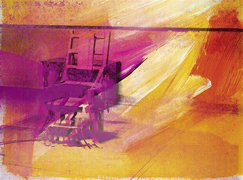 sedia elettrica andy warhol alla scoperta dell originale arte di andy warhol e della