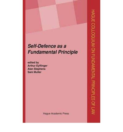 principles based for self defense and maybe books self defence as a fundamental principle volume arthur