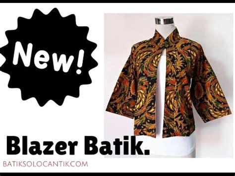 Blazer Batik model blazer batik