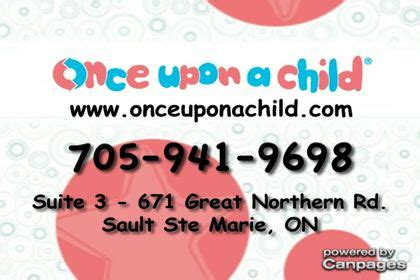 once upon a northern 1406366005 once upon a child sault ste marie on 3 671 great northern rd canpages