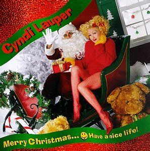 cyndi lauper merry christmas have a nice life