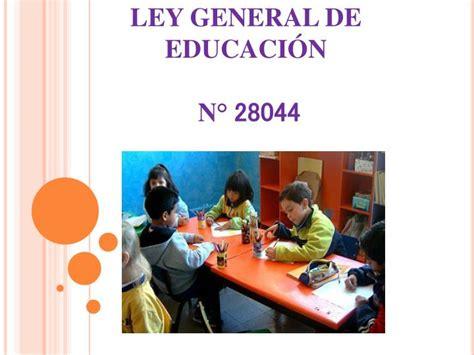 ley del issste reformada educacin primaria ppt ley general de educaci 211 n n 176 28044 powerpoint