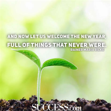 welcome the new year 13 uplifting quotes about new beginnings success