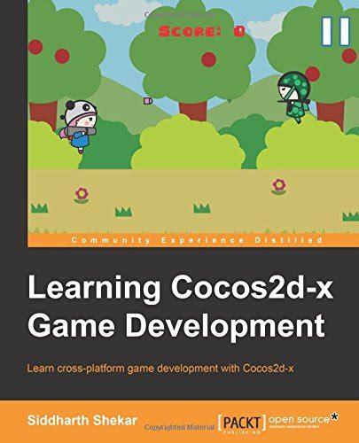membuat game dengan cocos2d x learning cocos2d x game development avaxhome