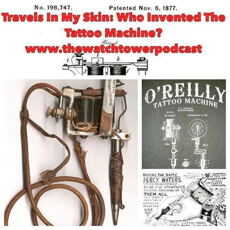 tattoo history podcast who invented the tattoo machine