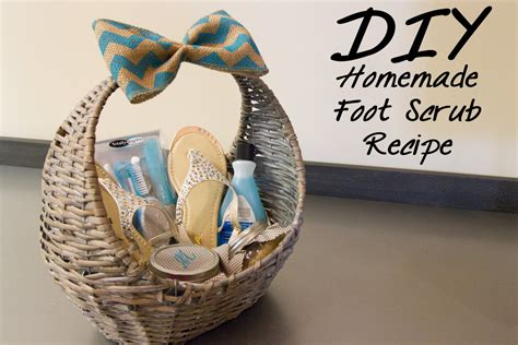 diy foot scrub recipe mother s day gift baskets