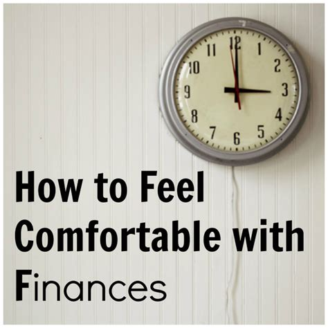 How To Make A Feel Comfortable by 3 Tips On How To Feel Comfortable With Finances April