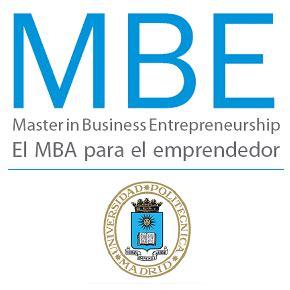 Master Upm Mba by La Universidad Polit 233 Cnica De Madrid Upm Lanza La