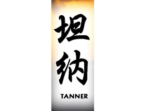 tanner in chinese tanner chinese name for tattoo