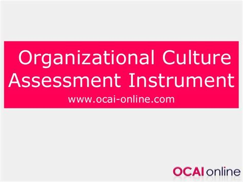 organizational culture assessment instrument template organizational culture change use ocai
