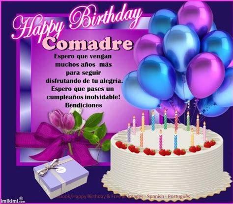 imagenes de happy birthday para una comadre comadre iiiii fel 237 z cumplea 241 os iiiii feliz cumplea 241 os