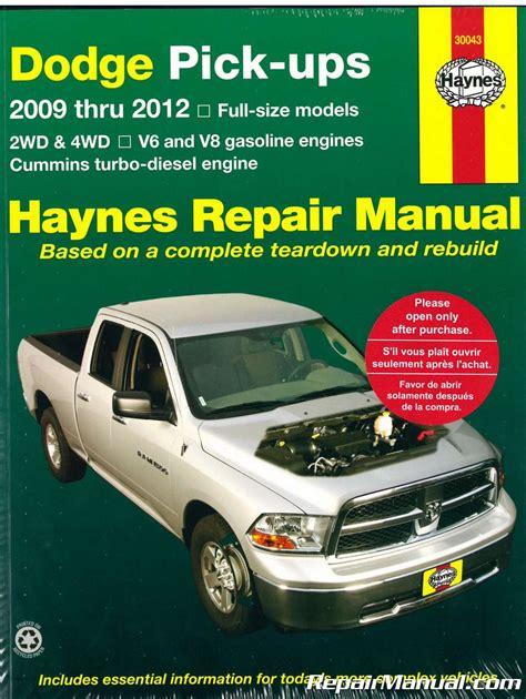 old car owners manuals 2009 dodge ram engine control 2009 2012 dodge ram pick up truck haynes repair manual