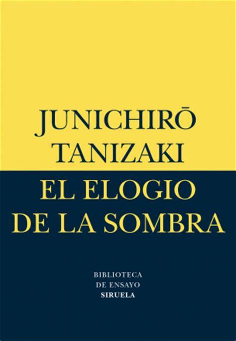 el elogio de la b01abwk8ps tanizaki el hombre y la sombra aki monogatari
