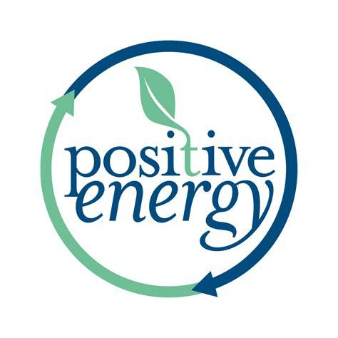 positive energy positive energy