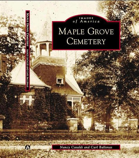 cemetery books maple grove cemetery s rich history