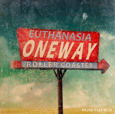 Euthanasia Also Search For Euthanasia 101