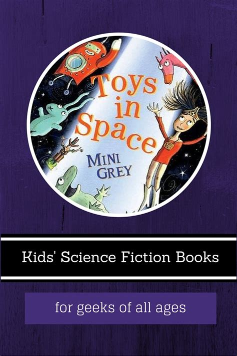 science fiction picture books 7 children s science fiction books for geeks of all ages