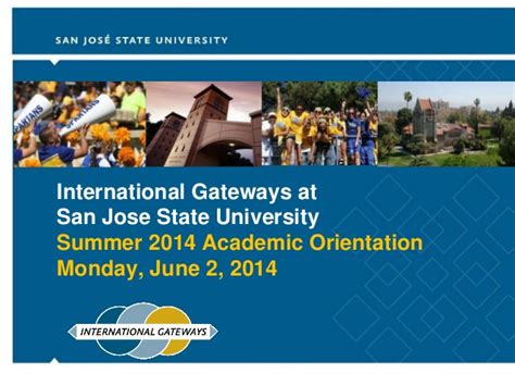 San Jose State Mba International Student by Summer 2014 International Gateways New Student Orientation