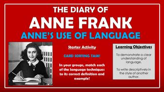 tes biography anne frank the diary of anne frank anne s use of language by