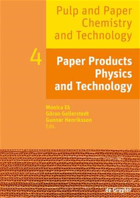 pulp and paper equipment quality pulp and paper chemistry and technology paper products physics and technology v 4 ek