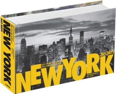 libro new york 365 days new york 365 days hardcover abrams