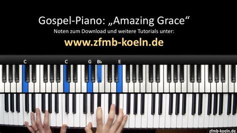 tutorial piano amazing grace zfmb piano tutorial gospel piano quot amazing grace quot youtube