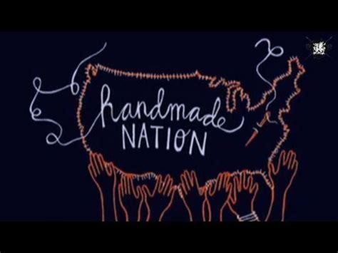 Handmade Nation - handmade nation s faythe levine threadbanger