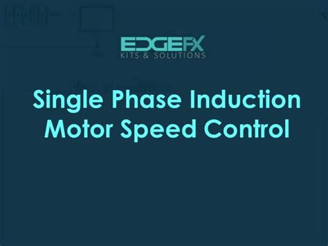 induction motor speed using triac single phase induction motor speed authorstream